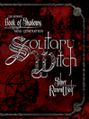 Solitary Witch (eBook): The Ultimate Book of Shadows for the New Generation